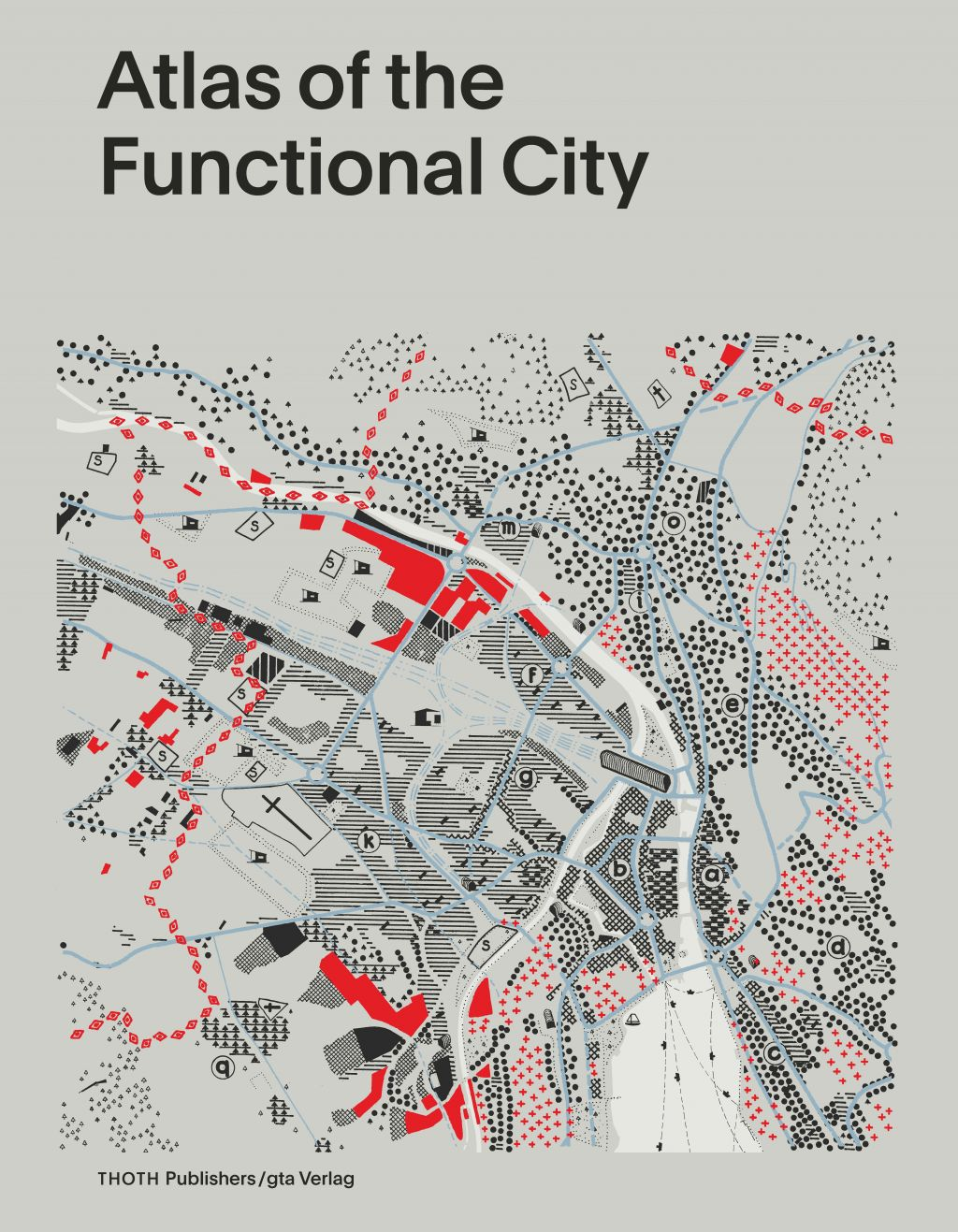 Book cover 'Atlas of the Functional City'